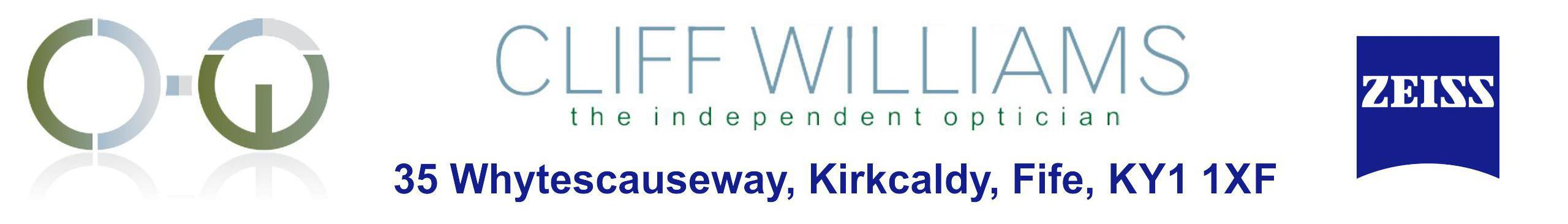 Cliff Williams Independent Optician 35 Whytescauseway, Kirkcaldy, Fife, KY1 1XF Telephone +4401592642422 email cliff@cliffwilliams.co.uk